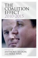 The Coalition Effect, 2010-2015 (Hardback)