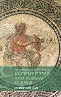 The Cambridge Companion to Ancient Greek and Roman Science