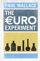 The Euro Experiment