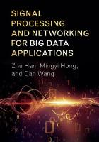 Signal Processing and Networking for Big Data Applications (Hardback)