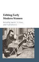 Editing Early Modern Women (Hardback)