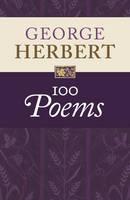 George Herbert: 100 Poems (Hardback)
