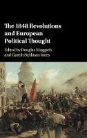 The 1848 Revolutions and European Political Thought (Hardback)