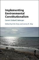 Implementing Environmental Constitutionalism: Current Global Challenges (Hardback)