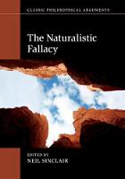 The Naturalistic Fallacy - Classic Philosophical Arguments (Hardback)