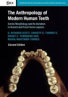 Cambridge Studies in Biological and Evolutionary Anthropology: The Anthropology of Modern Human Teeth: Dental Morphology and Its Variation in Recent and Fossil Homo sapiens Series Number 79 (Hardback)