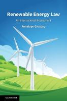 Renewable Energy Law: An International Assessment (Hardback)