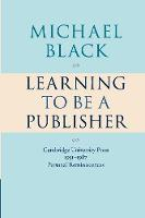 Learning to be a Publisher (Paperback)