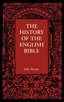 The History of the English Bible (Paperback)