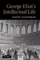 George Eliot's Intellectual Life (Paperback)