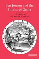 Ben Jonson and the Politics of Genre (Paperback)