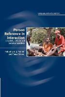 Person Reference in Interaction: Linguistic, Cultural and Social Perspectives - Language Culture and Cognition (Paperback)