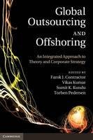 Global Outsourcing and Offshoring: An Integrated Approach to Theory and Corporate Strategy (Paperback)