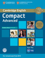 Compact Advanced Student's Book Pack (Student's Book with Answers with CD-ROM and Class Audio CDs(2))