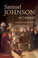 Samuel Johnson in Context - Literature in Context (Paperback)