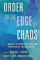 Order on the Edge of Chaos: Social Psychology and the Problem of Social Order (Paperback)