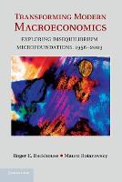 Transforming Modern Macroeconomics: Exploring Disequilibrium Microfoundations, 1956-2003 - Historical Perspectives on Modern Economics (Paperback)