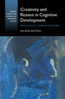 Creativity and Reason in Cognitive Development - Current Perspectives in Social and Behavioral Sciences (Paperback)