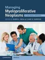 Managing Myeloproliferative Neoplasms