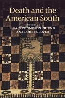 Cambridge Studies on the American South: Death and the American South (Paperback)