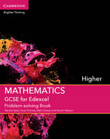 GCSE Mathematics Edexcel: GCSE Mathematics for Edexcel Higher Problem-solving Book (Paperback)