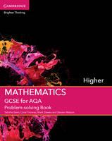 GCSE Mathematics AQA: GCSE Mathematics for AQA Higher Problem-solving Book (Paperback)
