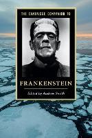 Cambridge Companions to Literature: The Cambridge Companion to Frankenstein (Paperback)