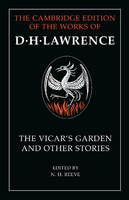 'The Vicar's Garden' and Other Stories - The Cambridge Edition of the Works of D. H. Lawrence (Paperback)