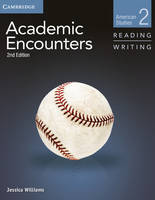 Academic Encounters Level 2 Student's Book Reading and Writing and Writing Skills Interactive Pack: American Studies