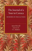 The Journal of a Tour to Corsica: And Memoirs of Pascal Paoli (Paperback)
