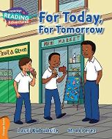 For Today, For Tomorrow Orange Band - Cambridge Reading Adventures (Paperback)