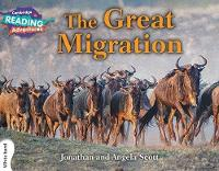 The Great Migration White Band - Cambridge Reading Adventures (Paperback)