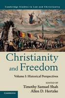 Law and Christianity Christianity and Freedom: Historical Perspectives Volume 1 (Paperback)