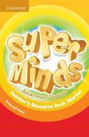 Super Minds American English Starter Teacher's Resource Book (Paperback)