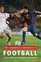The Cambridge Companion to Football (Paperback)