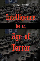 Intelligence for an Age of Terror (Paperback)