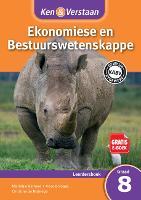 Ken & Verstaan Ekonomiese en Bestuurwetenskappe Leerdersboek Graad 8 Afrikaans - CAPS Economic and Management Sciences (Paperback)