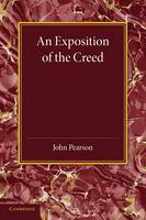 An Exposition of the Creed (Paperback)