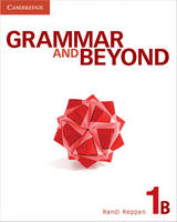 Grammar and Beyond Level 1 Student's Book B and Workbook B Pack - Grammar and Beyond