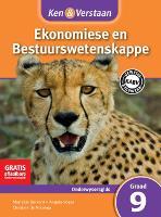 Ken & Verstaan Ekonomiese en Bestuurwetenskappe Onderwysersgids Graad 9 Afrikaans - CAPS Economic and Management Sciences (Paperback)