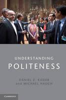 Understanding Politeness (Paperback)