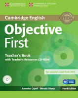 Objective: Objective First Teacher's Book with Teacher's Resources CD-ROM