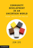 Community Development in an Uncertain World (Paperback)