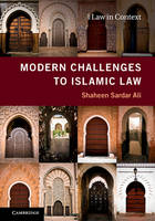 Law in Context: Modern Challenges to Islamic Law
