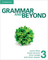 Grammar and Beyond Level 3 Student's Book, Workbook, and Writing Skills Interactive Pack - Grammar and Beyond