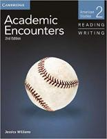 Academic Encounters Level 2 Student's Book Reading and Writing: American Studies (Paperback)