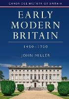Early Modern Britain, 1450-1750 - Cambridge History of Britain (Paperback)