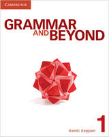 Grammar and Beyond Level 1 Student's Book, Workbook, and Writing Skills Interactive in L2 Pack - Grammar and Beyond