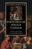 The Cambridge Companion to the Writings of Julius Caesar - Cambridge Companions to Literature (Paperback)