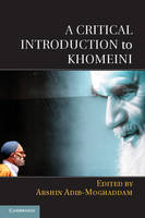 A Critical Introduction to Khomeini (Paperback)